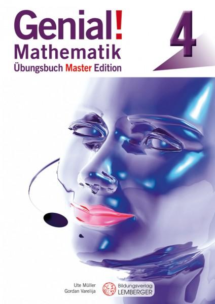 Genial! Mathematik 4 - Übungsbuch Master Edition
