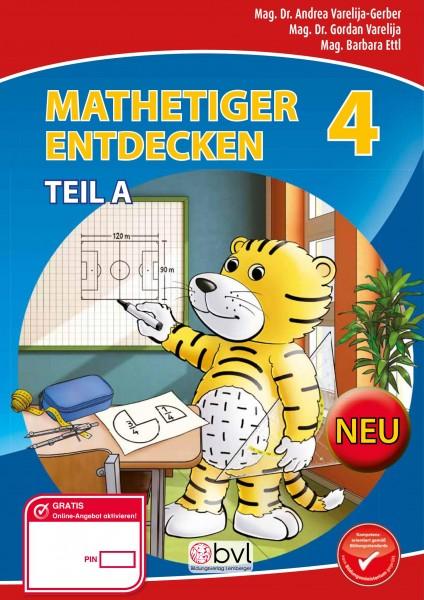 Mathetiger 4 NEU - Schulbuch Teil A (für das 1. Semester)