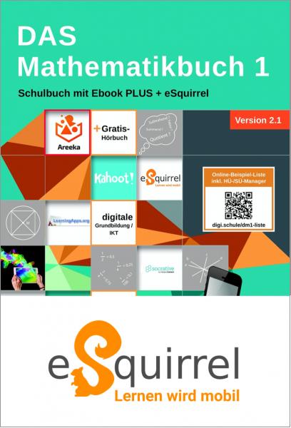 eSquirrel - DAS Mathematikbuch 1 - Schulbuch IKT_Version 2.1 - Klassenlizenz