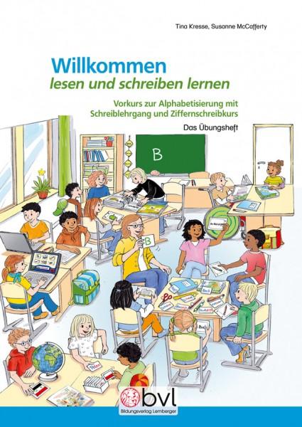 Willkommen – Deutsch als Zweitsprache: Vorkurs - Lesen und Schreiben lernen