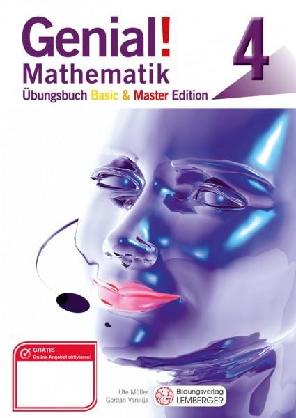 Genial! Mathematik 4 - Übungsbuch Basic + Master Edition
