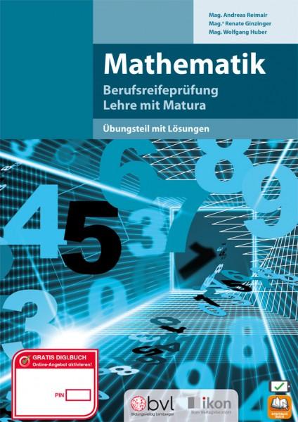 Berufsreifeprüfung Mathematik - Übungsteil mit Lösungen
