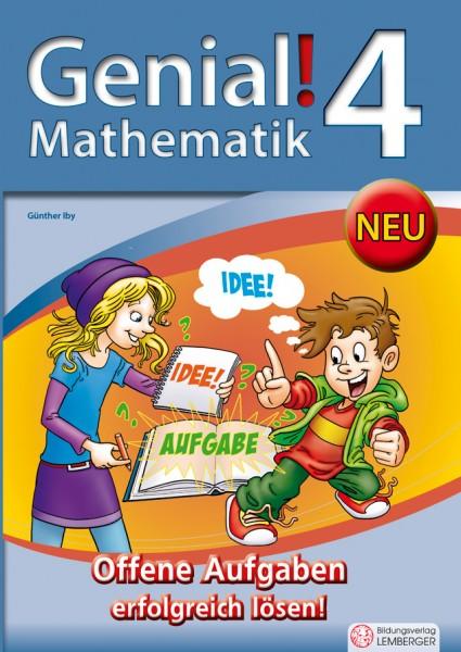Genial! Mathematik 4 - Offene Aufgaben erfolgreich lösen!