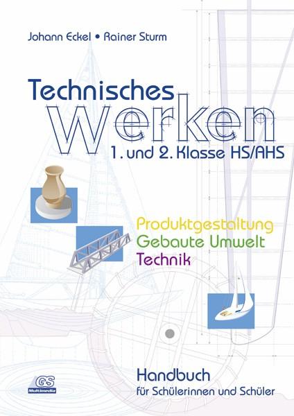Technisches Werken 1/2 - SchülerInnenbuch