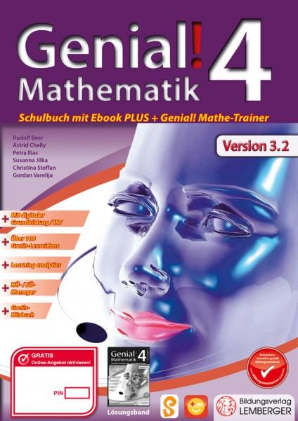 Genial! Mathematik 4 - Schulbuch IKT NEU: Mit Digitaler Grundbildung, Hörbuch, HÜ-/SÜ-Manager, ...