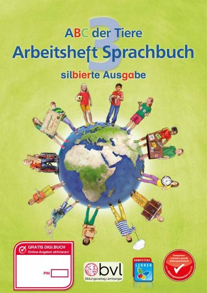ABC der Tiere 3 - Schulbuch: Sprachbuch NEU - Arbeitsheft - Silbenausgabe