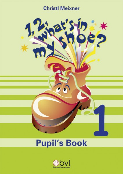 1,2, What's in my Shoe? - Pupil's Book 1