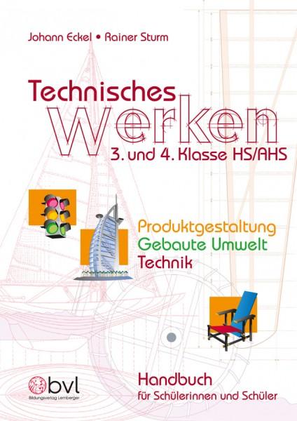 Technisches Werken 3/4 - SchülerInnenbuch