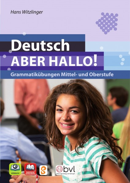 Deutsch - ABER HALLO! Grammatikübungen Mittel- und Oberstufe - DE
