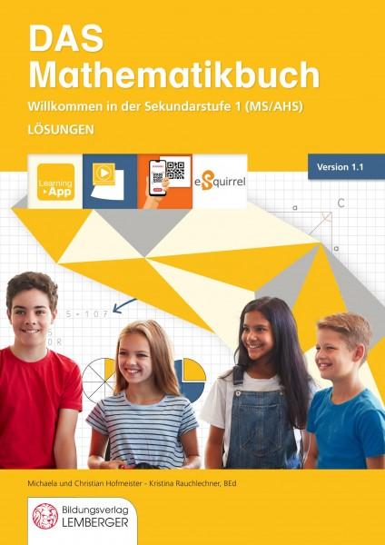 DAS Mathematikbuch - Willkommen in der 1. Klasse Version1.1: Schuleinstieg leicht gemacht - Lösungen