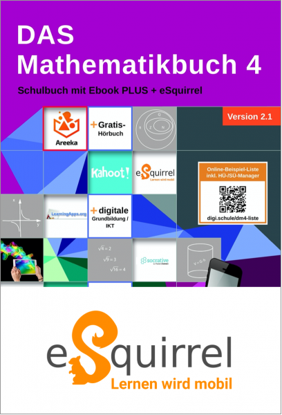 eSquirrel - DAS Mathematikbuch 4 - Schulbuch IKT_Version 2.1 - Schullizenz PLUS