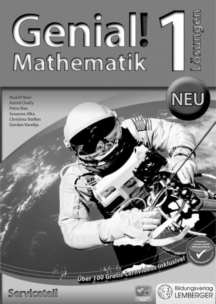 Genial! Mathematik 1 - Schulbuch IKT: Serviceteil mit Lösungen