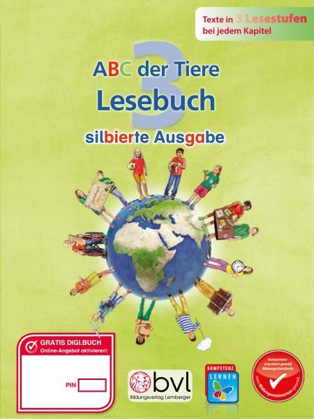 ABC der Tiere 3 - Schulbuch: Lesebuch NEU - Silbenausgabe
