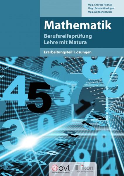 Berufsreifeprüfung Mathematik - Erarbeitungsteil: Lösungen