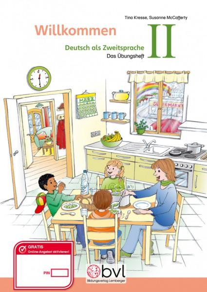 Willkommen – Deutsch als Zweitsprache II (inkl Beilage: Wörterliste)