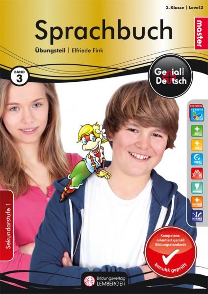 Genial! Deutsch 3 - Sprachbuch: Übungsteil Master Edition (mit Lösungsheft)