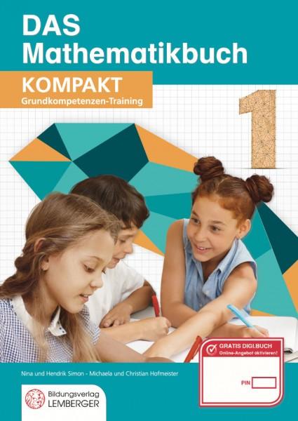 DAS Mathematikbuch 1 - KOMPAKT: Grundkompetenzen-Training