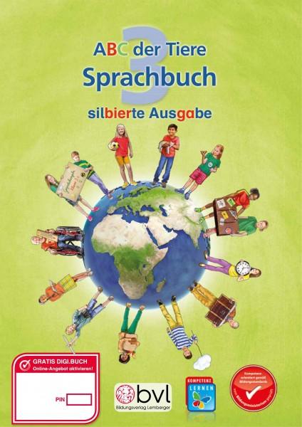ABC der Tiere 3 - Schulbuch: Sprachbuch NEU - Silbenausgabe