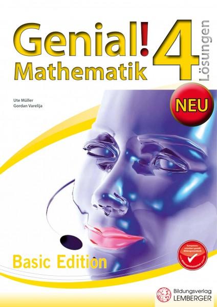 Genial! Mathematik 4 - Übungsteil: Basic Edition - Lösungen